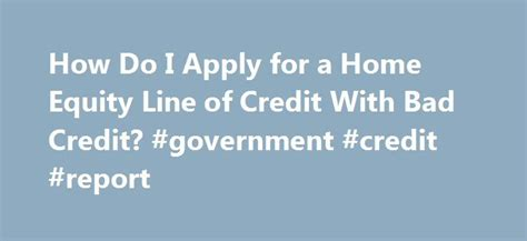 government housing loans bad credit 25 best ideas about home equity line on pinterest home equity home equity rates