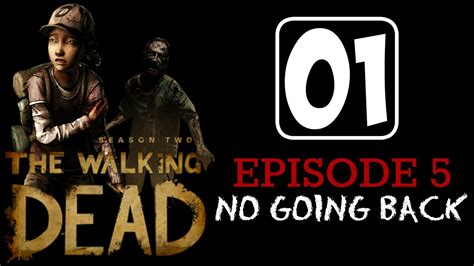 now that you re back series 1 the walking dead season 2 ep5 part 1 you re back