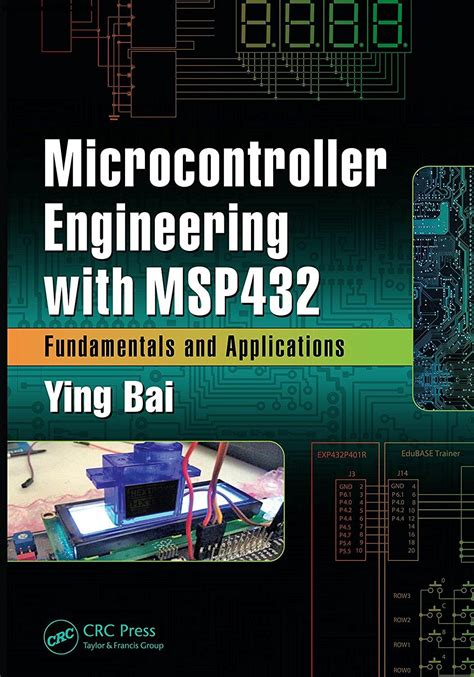 Microcontroller Engineering With Msp432 Microcontroller Engineering With Msp432 Fundamentals And