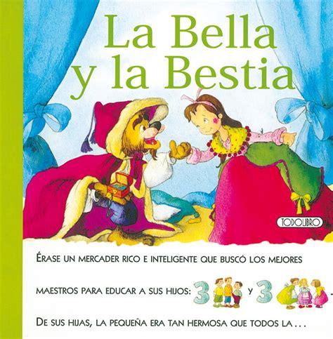 libro el cuento de la libro de cuentos y f 225 bulas todolibro castellano la bella y la bestia todo libro libros