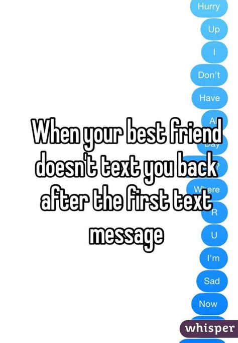when your best friend doesn t text you back after the