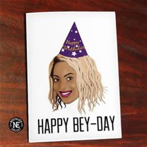 Beyonce Birthday Meme - you slay bey day birthday card best beyonce birthday ideas