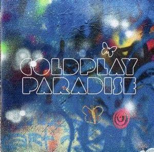 paradise coldplay testo e traduzione coldplay magic testo traduzione