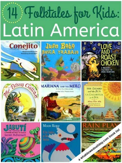hispanic american books for kids 14 latin american folktale picture books for kids