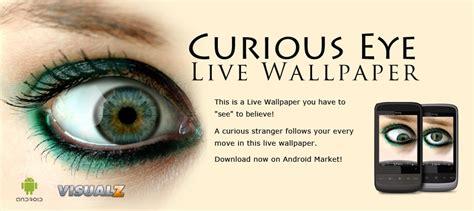 eye live curious eye live wallpaper