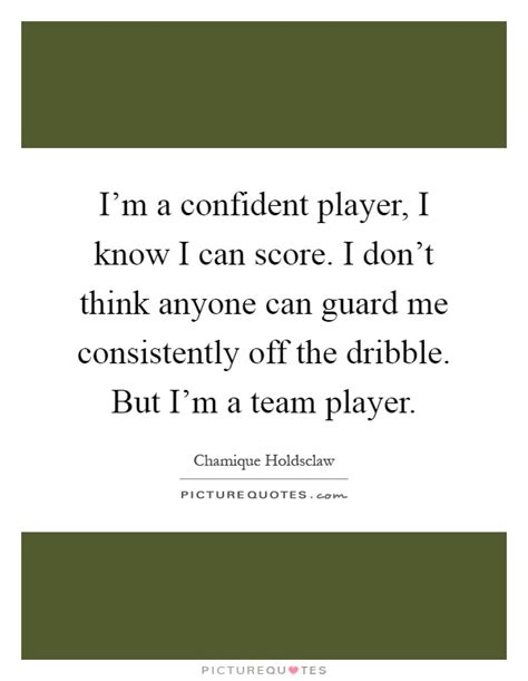 anyone know where i can team player quotes sayings team player picture quotes