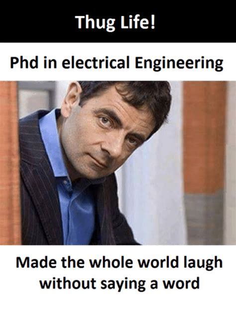 Electrical Engineering Memes - 25 best memes about thug life thug life memes