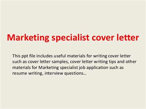 Market Specialist Cover Letter by Marketing Specialist Cover Letter