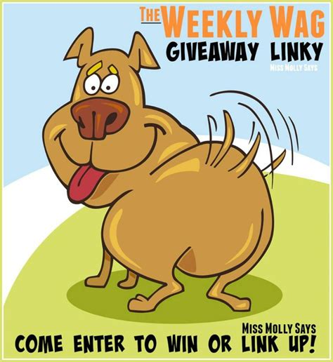 Giveaway Linky - weekly wag giveaway linky 4 6 16 miss molly says