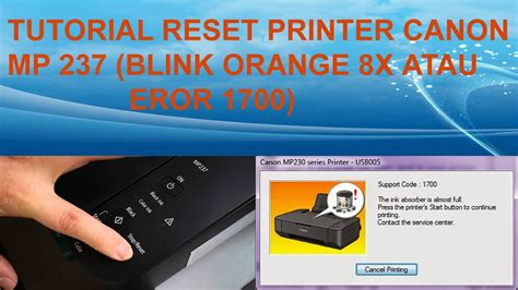 reset printer mp 198 canon mp 237 reset eror 1700 blink 8x youtube