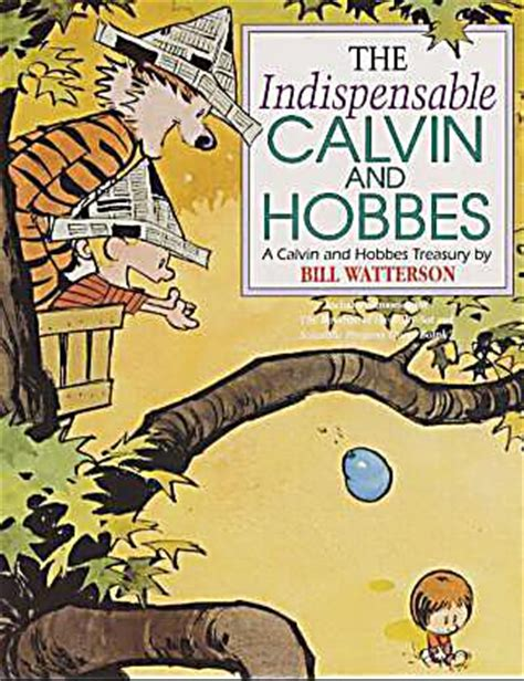 the indispensable calvin and hobbes a calvin and hobbes treasury the indispensable calvin and hobbes buch portofrei
