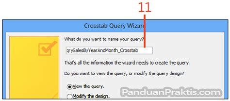 cara membuat query di access cara membuat query crosstab menggunakan query wizard di