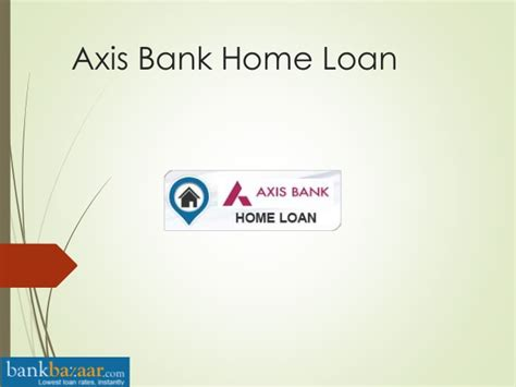 housing loan axis bank how to apply axis bank home loan