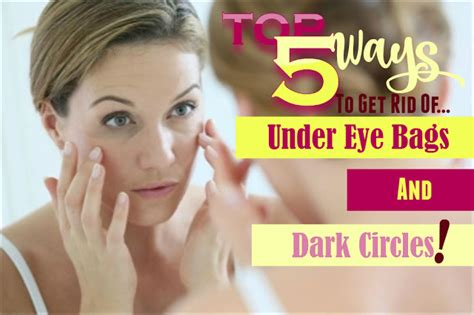 Get Rid Of Eye Bags And Circles Podcast by Top 5 Ways To Get Rid Of Eye Bags And Circles