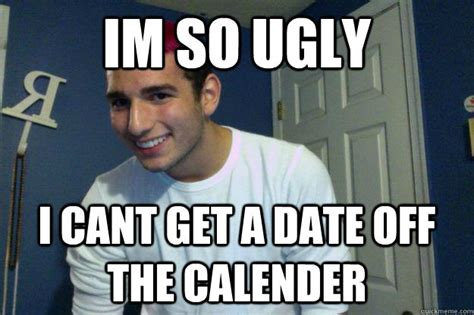 Macpherson Cant Get A Date by Im So I Cant Get A Date The Calender Misc