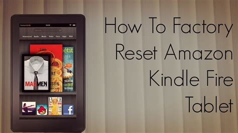reset kindle online how to factory reset amazon kindle fire tablet tutorial