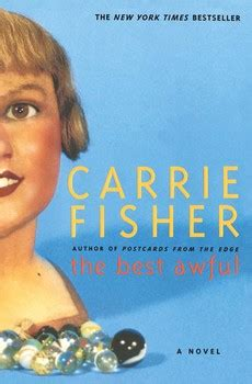 Book Review Postcards From The Edge By Carrie Fisher by The Best Awful Book By Carrie Fisher Official