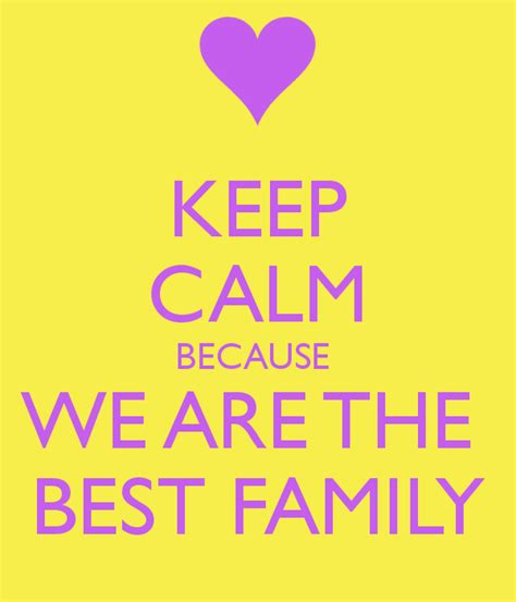 Best Family - keep calm because we are the best family poster eleanna