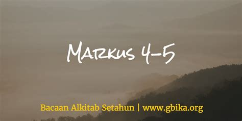 bca xxi 2017 markus 4 5 keluarga allah www gbika org