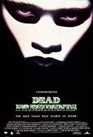 dead presidents 1995 imdb dead presidents 1995 imdb