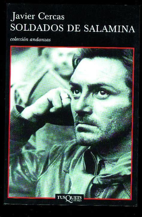 libro soldados de salamina spanish un libro al d 237 a javier cercas soldados de salamina