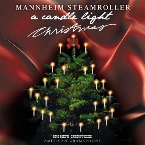 mannheim steamroller a candle light christmas great