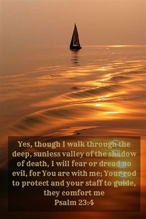 psalm for comfort in death yes though i walk through the deep sunless valley of the