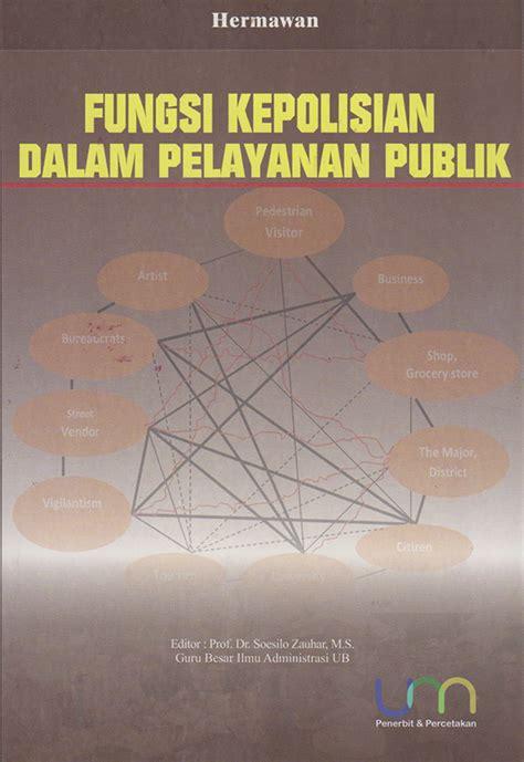 Buku Manajemen Pemerintahan Dalam Persepektif Pelayanan Publik mnc publishing mnc publishing bookstore