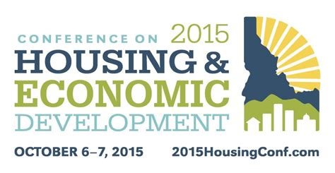 idaho housing and finance over 325 registered for boise conference on housing and economic development oct 6 7