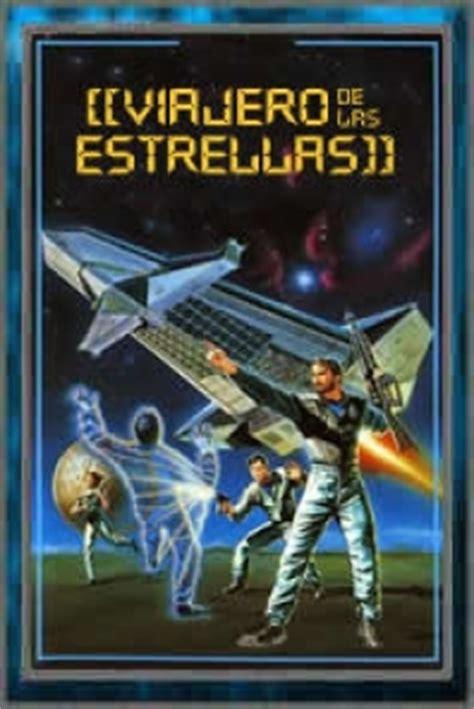 el viajero the voyayer 8408022008 pel 237 cula el viajero de las estrellas de la tierra 1988 earth star voyager viajero de las