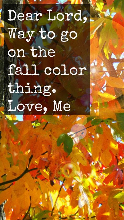 quotes about fall colors quotesgram fall prayer quotes quotesgram