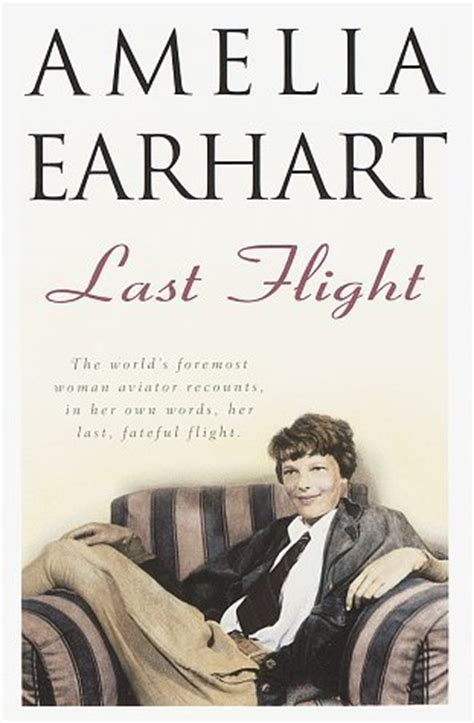 the husband books last flight by amelia earhart reviews discussion