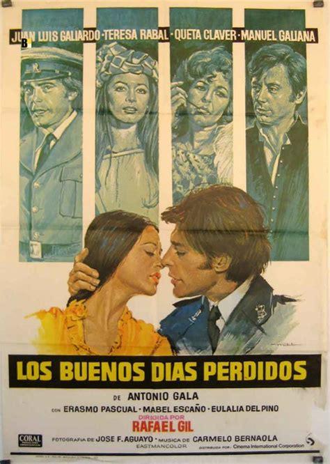 libro los buenos dias perdidos quot buenos dias perdidos los quot movie poster quot los buenos dias perdidos quot movie poster