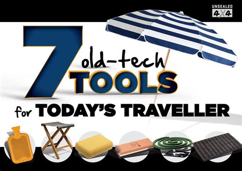 7 Obsolete Technologies by 7 Tech Tools For Today S Traveller Unsealed 4x4