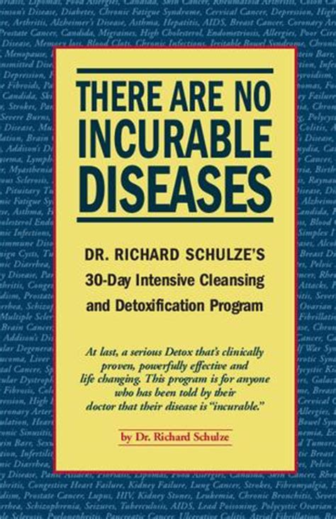 Dr Schulze 30 Day Detox Book by Issuu There Are No Incurable Diseases By Tom Wu