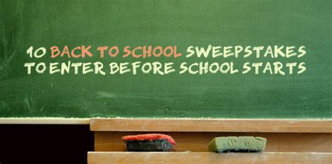 Back To School Sweepstakes 2015 - 10 back to school sweepstakes to enter before school starts
