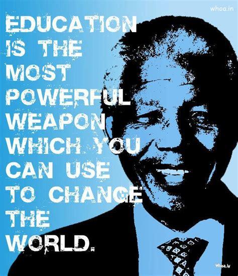 mandela education quote nelson mandela quotes for education