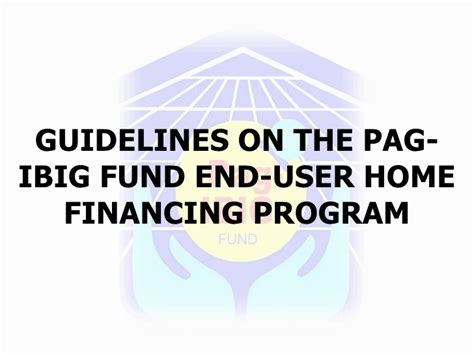 pag ibig fund housing loan verification guidelines on the pag ibig fund end user home