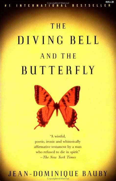More On Monday The Diving Bell And The Butterfly By Jean Dominique Bauby by The Diving Bell And The Butterfly Books Worth Reading