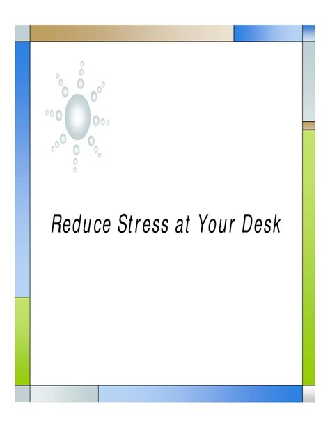 7 Ways To Reduce Stress At The Office by Reduce Stress At Your Desk By Carson Issuu