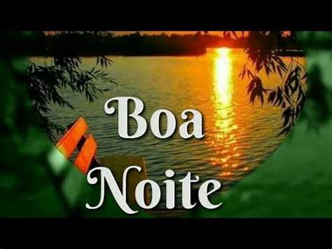 imagens e fotos com mensagens de boa noite para whatsapp linda mensagem de boa noite v 237 deo de boa noite youtube