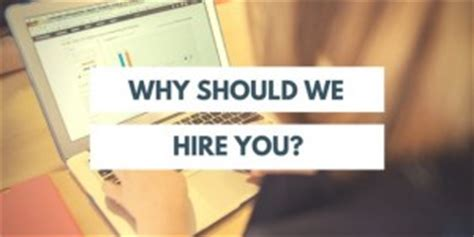 Why Should We Select You For This Mba Program by The Career Mastery Why Should We Hire You The Ultimate