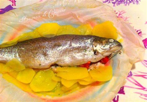 trota come cucinarla trota salmonata al cartoccio i pasticci di cristina
