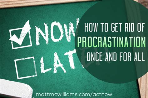 Get Rid Of Procrastination get rid of procrastination now how to improve your