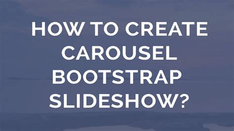 bootstrap tutorial youtube carousel how to make a carousel bootstrap slider youtube