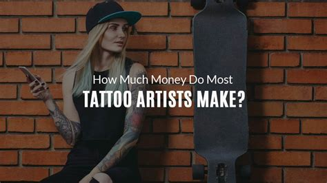 how much do tattoo artists make a year america s billion dollar booming economy in 2018
