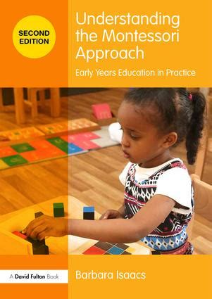 Understanding The Montessori Approach Early Years