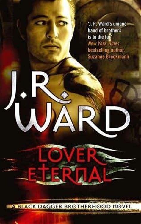 lover eternal black dagger brotherhood book 2 lover eternal black dagger brotherhood book 2 by j r ward