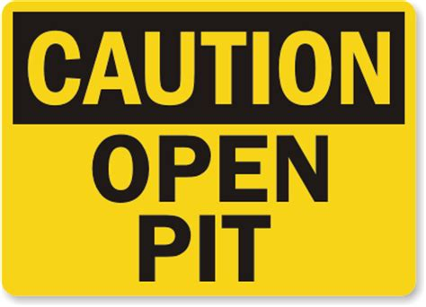 open pit osha construction safety sign black on yellow