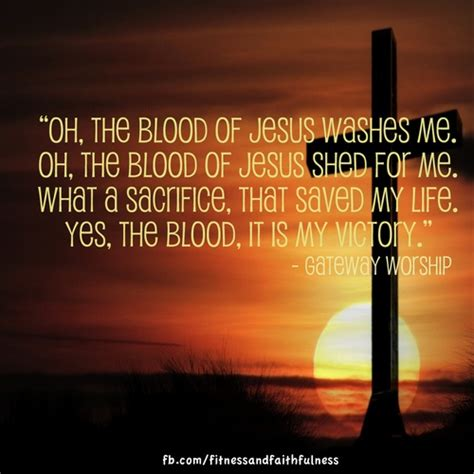 The Blood That Jesus Shed For Me by Oh The Blood Of Jesus Washes Me Oh The Blood Of Jesus
